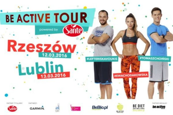 Be Active Tour Powered by Sante Ewa Chodakowska Lublin i Rzeszów