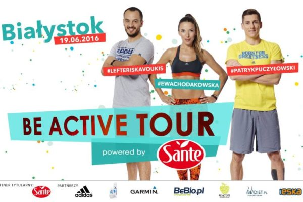 Be Active Tour Powered by Sante Ewa Chodakowska Białystok