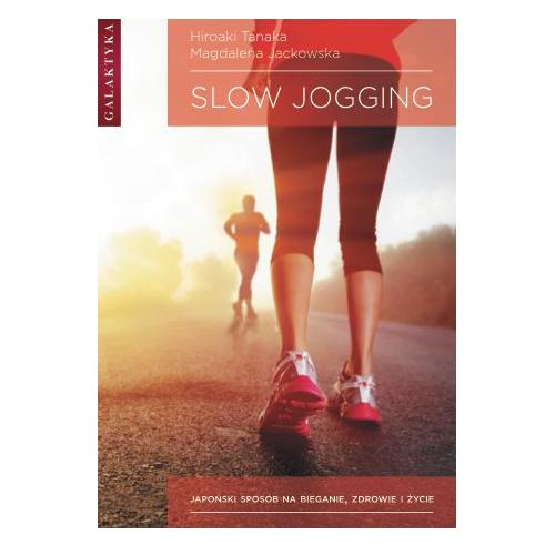 Slow Jogging - Japoński sposób na bieganie, zdrowie i życie